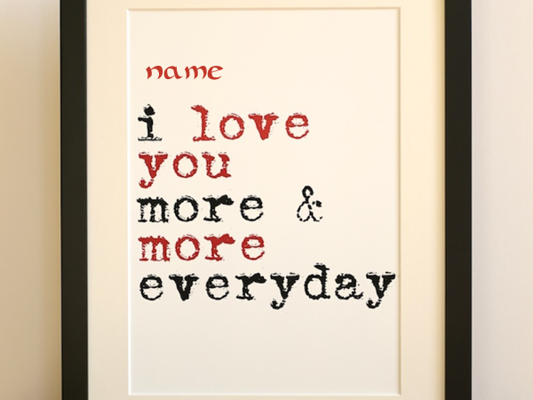 Photo of write your name on i love you more and more photo