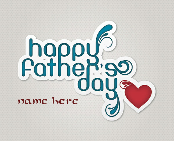Photo of Write name on happy father day