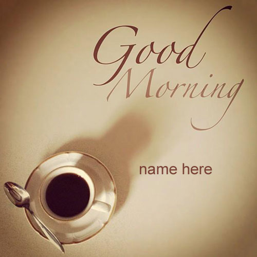 Photo of write name on wishing good morning card