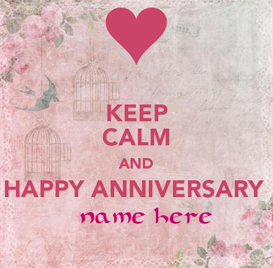 Photo of Write name on Keep calm Happy Anniversary