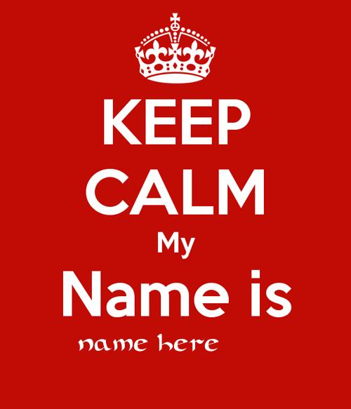 Photo of write your name on keep calm photo
