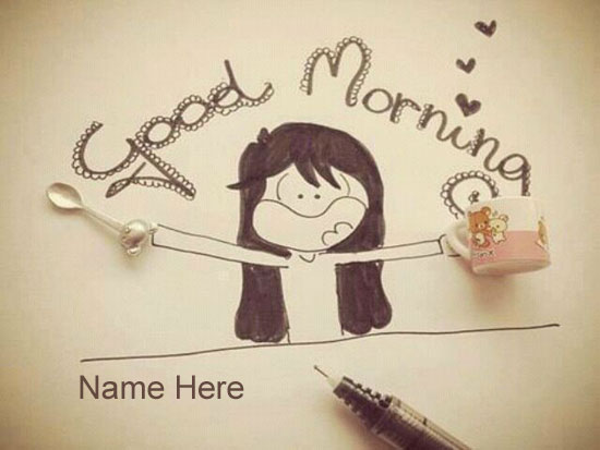 Photo of write name on wishing happy good morning
