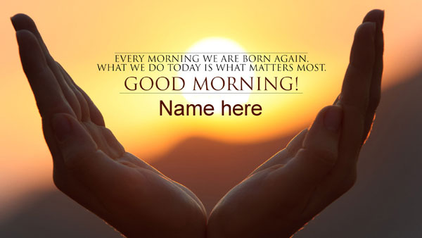 Photo of write name on good morning wishes card born again