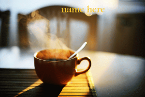 Photo of add name on lovely coffee gif mug for your friend